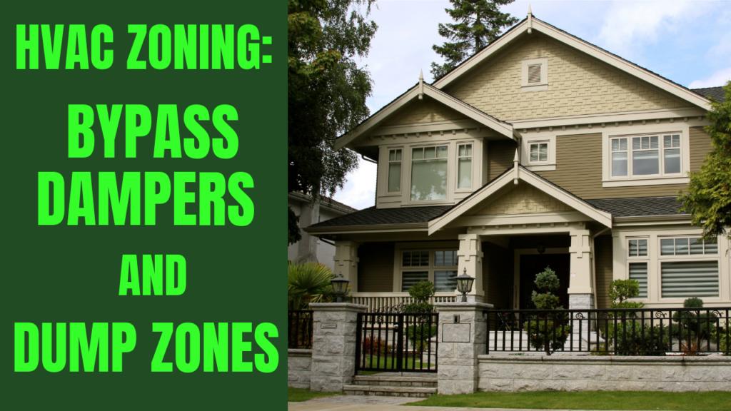 HVAC Zoning Basics - Bypass Dampers Dump Zones