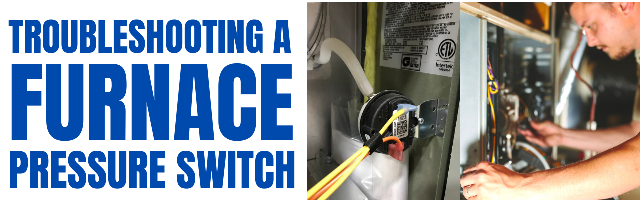 troubleshooting a furnace pressure switch