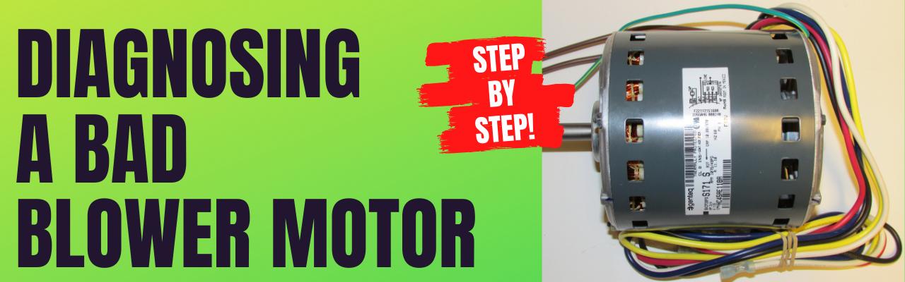 Diagnosing a Bad Blower Motor