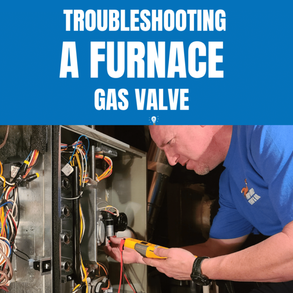 Troubleshooting A Furnace Gas Value