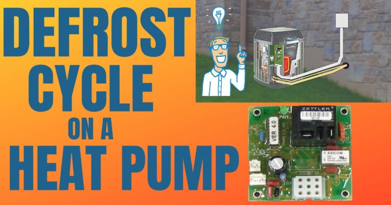 Defrost Cycle on a heat pump